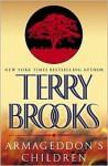Armageddon's Children (Genesis of Shannara, #1 - Terry Brooks