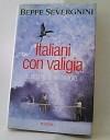 Italiani con la valigia - Beppe Severgnini