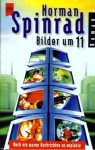 Bilder um 11 - Norman Spinrad, Peter Robert