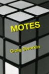 Motes - Craig Dworkin