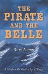The Pirate and the Belle - Steve Brown