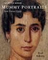 Mummy Portraits From Roman Egypt - Paul Roberts