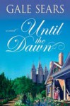 Until the Dawn - Gale Sears