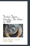 Dante's Divine Comedy: The Vision of Hell - Dante Alighieri, Charles Bagot Cayley