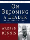 On Becoming a Leader: The Leadership Classic Revised and Updated (Audio) - Warren G. Bennis, Walter Dixon