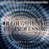The Whithering of Willoughby and the Professor: Their Ways in the Worlds: The Best of the Comedy-O-Rama Hour, Season 3 - Robert A. Heinlein, Tom Weiner