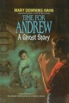 Time for Andrew: A Ghost Story - Mary Downing Hahn