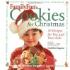 Family Fun Cookies for Christmas: 50 Recipes for You and Your KIds - Deanna Cook, The Experts At Family Fun Magazine, Experts at FamilyFun Magazine