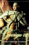 George III: A Personal History - Christopher Hibbert