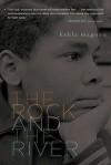 The Rock and the River - Kekla Magoon