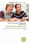 Call of Duty: Black Ops - Frederic P. Miller, Agnes F. Vandome, John McBrewster