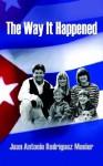 The Way It Happened - Daniel Torres, Juan Antonio Rodrmguez Menier