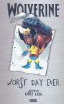 Wolverine: Worst Day Ever - Barry Lyga, Todd Nauck