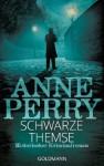 Schwarze Themse: 14. Fall für Inspector Monk - Historischer Kriminalroman (German Edition) - Anne Perry, Elvira Willems