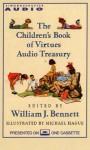 The Children's Book of Virtues Audio Treasury (Audio) - William J. Bennett, Michael Hague
