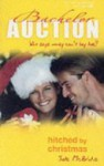 Hitched by Christmas (Bachelor Auction, #4) - Jule McBride