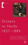 Dickens to Hardy 1837-1884: The Novel, the Past and Cultural Memory in the Nineteenth Century - Julian Wolfreys