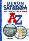 Devon, Cornwall, West Somerset: Visitors' Atlas & Guide A Z - Great Britain