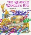 The Quangle Wangle's Hat - Edward Lear