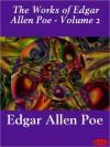 Works of Edgar Allan Poe - Volume 2 - Edgar Allan Poe