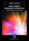 Mała księga Wielkiego Wybuchu (Na ścieżkach nauki) - Craig J. Hogan, Piotr Amsterdamski