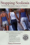 Stopping Scoliosis: The Complete Guide to Diagnosis and Treatment - Nancy J. Hooper