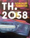 Th 2058: Dominique Gonzalez- Foerster - Jessica Morgan