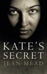Kate's Secret - Jean Mead