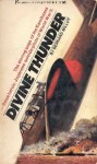 Divine Thunder: The Life and Death of the Kamikazes - Bernard Millot, Lowell Bair