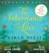 Inheritance Of Loss - Kiran Desai, Meera Simhan
