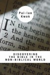 Discovering The Bible In The Non Biblical World - Kwok Pui-Lan
