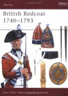 British Redcoat 1740-93 - Stuart Reid, Richard Hook