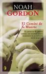 El Comité de la Muerte - Noah Gordon, Jesus Pardo