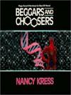 Beggars and Choosers - Nancy Kress, Stefan Rudnicki, Mirron Willis, Cassandra Campbell