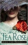 The Tea Rose - Jennifer Donnelly