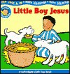 Little Boy Jesus - Lynn Moore