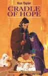 Cradle Of Hope - Ken Taylor
