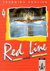 Learning English, Red Line New, Ausgabe Für Baden Württemberg, Schleswig Holstein, Mecklenburg Vorpommern, Sachsen Anhal, Tl.4, Schülerbuch, Klasse 8 - Stephanie Ashford, Rosemary Hellyer-Jones