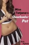 Miss Tatjana's Cheerleader Pet - Nadia Nightside