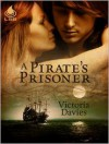 A Pirate's Prisoner - Victoria Davies