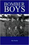 Bomber Boys - Mel Rolfe