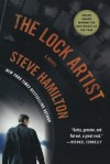 The Lock Artist: A Novel - Steve Hamilton