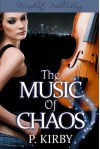The Music of Chaos - P. Kirby