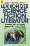 Lexikon der Science Fiction Literatur - Hans Joachim Alpers, Werner Fuchs