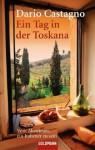 Ein Tag in der Toskana - Dario Castagno, Kristina Lake-Zapp