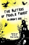The Nutters of Pendle Forest - Book Two Rainbows End - David Carter