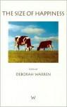 The Size of Happiness - Deborah Warren