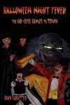 Halloween Night Fever: The Cir-Cuss Comes to Town - Dan Graffeo