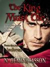 The King Must Die - N. Gemini Sasson
