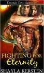 Fighting for Eternity - Shayla Kersten